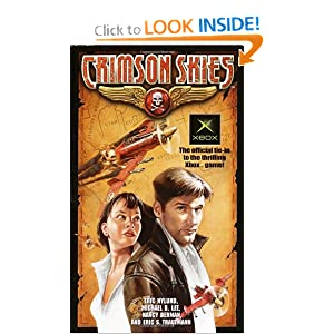 Crimson Skies by Eric S. Nylund, Mike Lee, Eric S. Trautmann and Nancy Berman
