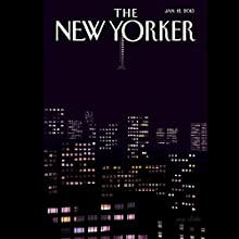The New Yorker, January 12th 2015 (Margaret Talbot, Adam Gopnik, Malcolm Gladwell  by Margaret Talbot, Adam Gopnik, Malcolm Gladwell Narrated by Todd Mundt
