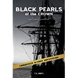 Black Pearls of the Crown (Nic Taylor Adventure Series Book 3) ~ Ted Smith
