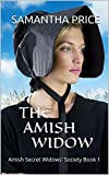 The Amish Widow (Amish Mystery, Amish Romance): Clean Mystery Series (Amish Secret Widows' Society Book 1)