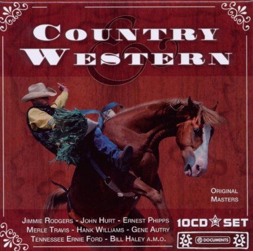Country &amp; Western Box Set by Jimmie Rodgers,&#32;Buell Kazee,&#32;Spade Cooley,&#32;Jimmy Prince and Bob Wills