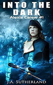 Into the Dark (Alexis Carew Book 1)
