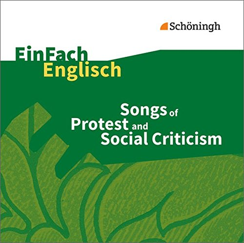 EinFach Englisch Unterrichtsmodelle. Unterrichtsmodelle für die Schulpraxis: EinFach Englisch Unterrichtsmodelle: Songs of Protest and Social Criticism - Audio-CD