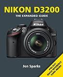 Jon Sparks Nikon D3200 (Expanded Guide)