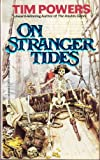 On Stranger Tides (0441626866) by Powers, Tim