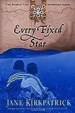 Every Fixed Star (Tender Ties Historical Series #2) (1578565006) by Kirkpatrick, Jane