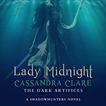 Lady Midnight: A Shadowhunter Novel: The Dark Artifices, Book 1 Audiobook by Cassandra Clare Narrated by Morena Baccarin