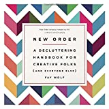 Buy New Order: A Decluttering Handbook for Creative Folks (and Everyone Else)