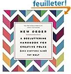 New Order: A Decluttering Handbook fo...