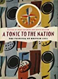 A tonic to the nation : the Festival of Britain 1951