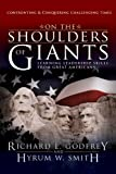 img - for On the Shoulders of Giants: Learning Leadership Skills from Great Americans book / textbook / text book