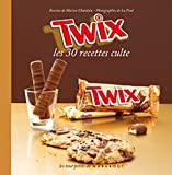Achat livre Cuisine et Vins : Twix &#8211; Les 30 recettes culte