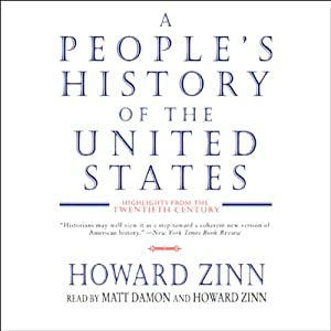 A People's History of the United States: Highlights from the Twentieth Century | [Howard Zinn]