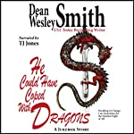 He Could Have Coped with Dragons: A Jukebox Story | Dean Wesley Smith