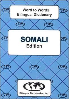 English-Somali & Somali-English Word-to-Word Dictionary: Suitable for