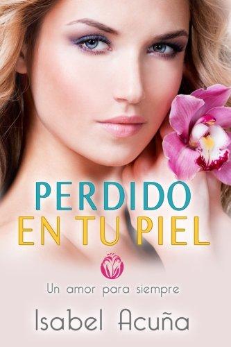 perdido-en-tu-piel-un-amor-para-siempre-volume-2-spanish-edition