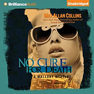 No Cure for Death: A Mallory Novel | [Max Allan Collins]