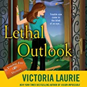 Lethal Outlook: Psychic Eye Mysteries, Book 10 | Victoria Laurie