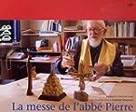 La messe de l'abb� Pierre