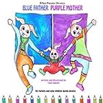 When Parents Divorce: Blue Father, Pu...
