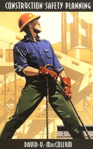 Construction Safety Planning (Industrial Health & Safety)