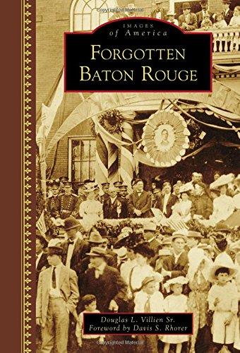 Forgotten Baton Rouge (Images of America) PDF