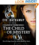 The Child of Mystery (Chains of Darkn...