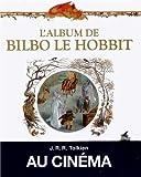 L'album de Bilbo le Hobbit: Adieu � la Terre du Milieu