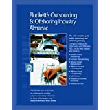 Plunkett's Outsourcing And Offshoring Industry Almanac 2010: Outsourcing and Offshoring Industry Market Research, Statistics, Trends &Leading; Companies ... Outsourcing &Offshoring; Industry Almanac)