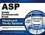ASP Safety Fundamentals Exam Flashcar...