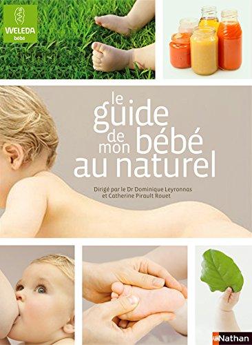 Le guide de mon bébé au naturel (0-2 ans)