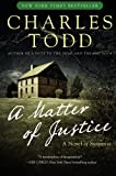 A Matter of Justice (Inspector Ian Rutledge Mysteries) (0061233609) by Todd, Charles