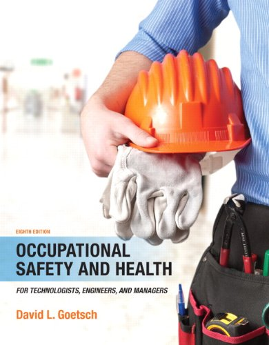 Occupational Safety and Health for Technologists, Engineers, and Managers (8th Edition) PDF