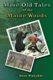 More Old Tales of the Maine Woods