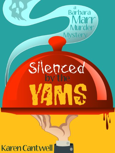 Silenced by the Yams (A Barbara Marr Murder Mystery #3)