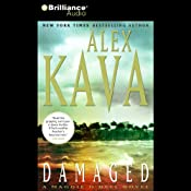 Damaged: A Maggie O'Dell Novel #8 | [Alex Kava]