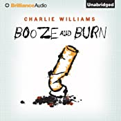 Booze and Burn: Mangel, Book 2 | [Charlie Williams]
