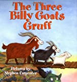 Stephen Carpenter The Three Billy Goats Gruff