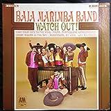 Baja Marimba Band ~ Watch Out LP