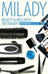 Beauty & Wellness Dictionary: for Cos...