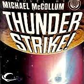 Thunder Strike! | [Michael McCollum]
