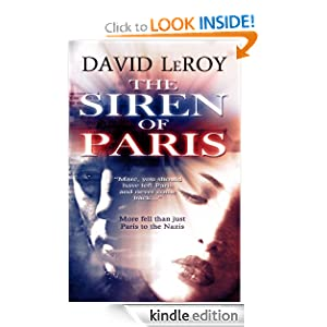 Amazon.com: The Siren of Paris eBook: David LeRoy: Kindle Store