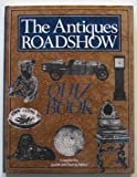 """Antiques Roadshow"" Quiz Book"