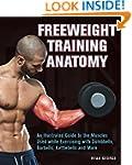 Freeweight Training Anatomy: An Illus...
