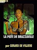echange, troc Gérard de Villiers - SAS n°101 : La piste de Brazzaville