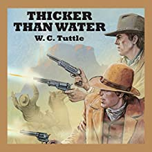 Thicker than Water Audiobook by W. C. Tuttle Narrated by Jeff Harding
