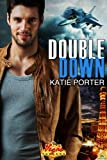 Double Down (Vegas Top Guns) by Katie Porter