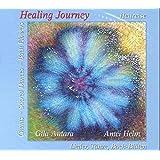 Healing Journey - Heilreise: Lieder, Tänze, Bach-Blüten