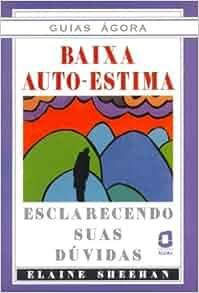 Baixa Auto-Estima (Em Portuguese do Brasil): Elaine