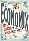 img - for Economix: How Our Economy Works (and Doesn't Work), in Words and Pictures book / textbook / text book